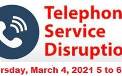 Telephone Service Disruption